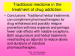 traditional medicine in the treatment of drug addiction