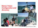 stereo vision configuration and accuracy