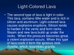 light colored lava