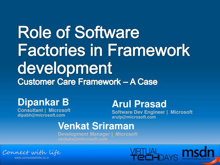 role of software factories in framework development customer care framework a case n.