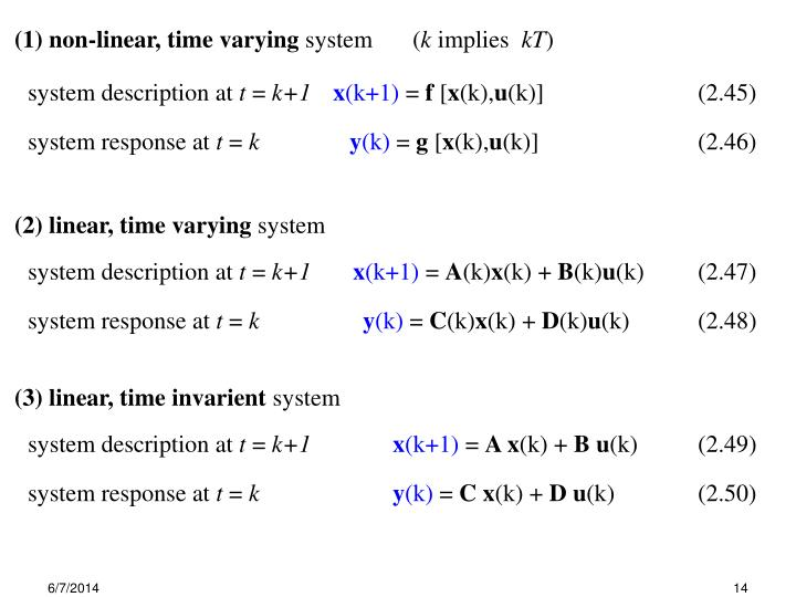 (1) non-linear, time varying