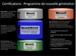 certifications programme de nouvelle g n ration