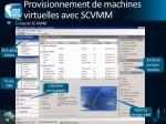 provisionnement de machines virtuelles avec scvmm1