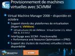 provisionnement de machines virtuelles avec scvmm3