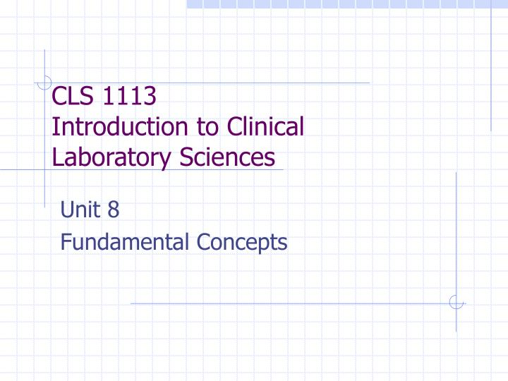 cls 1113 introduction to clinical laboratory sciences n.