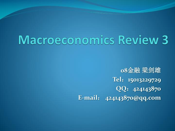 macroeconomics review 3 n.
