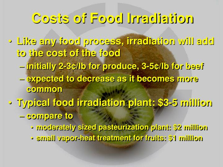 Costs of Food Irradiation