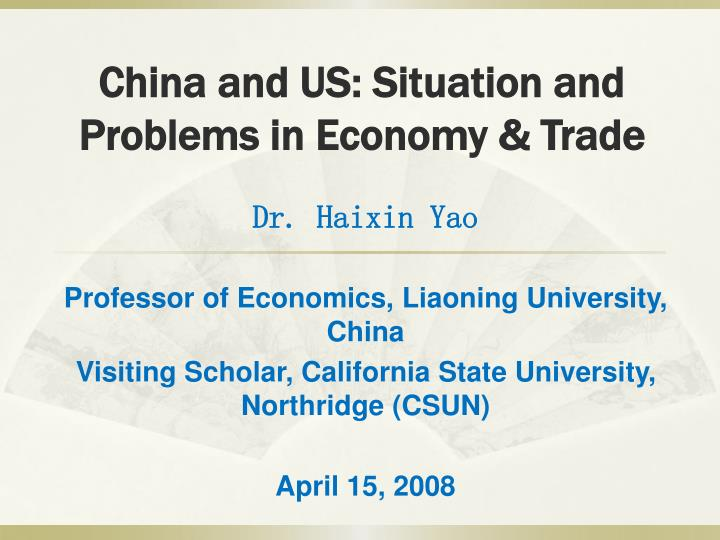 china and us situation and problems in economy trade n.