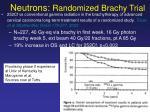 neutrons randomized brachy trial