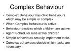 complex behaviour