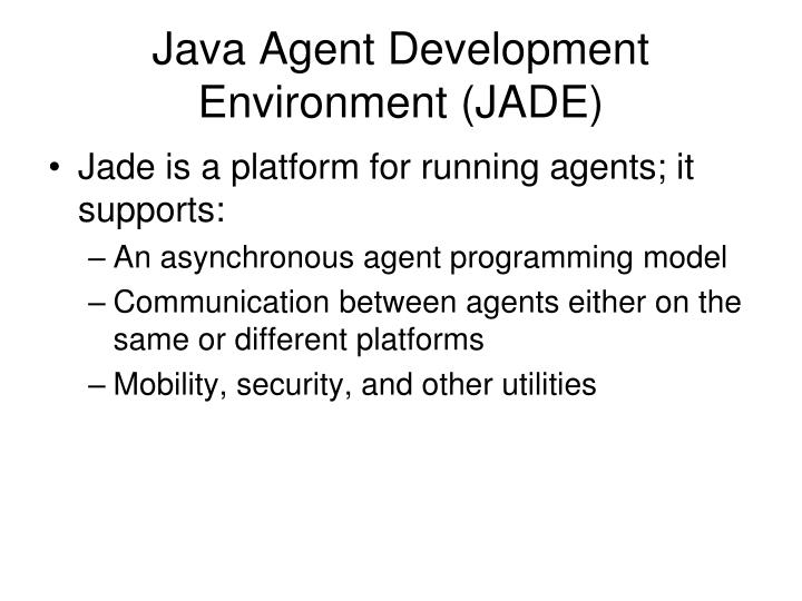 java agent development environment jade n.