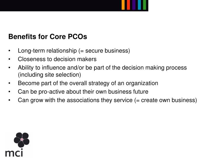 Benefits for Core PCOs