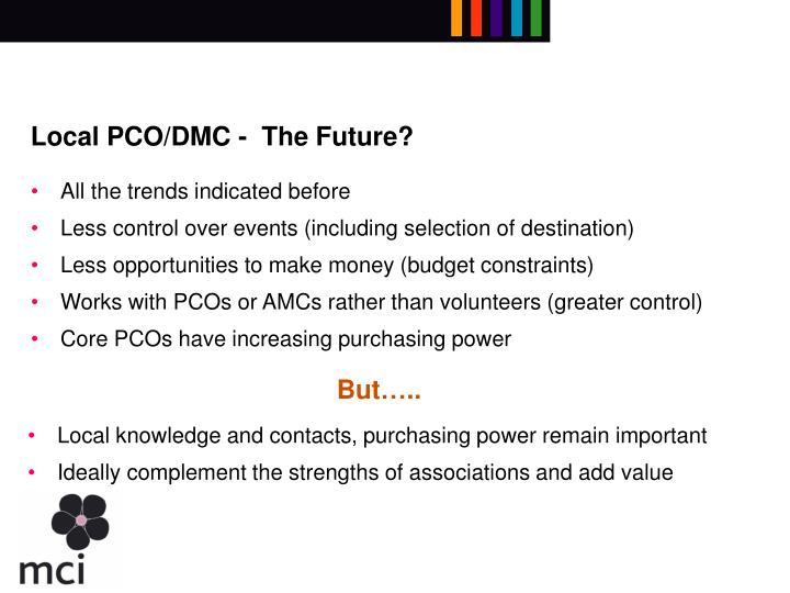 Local PCO/DMC -  The Future?