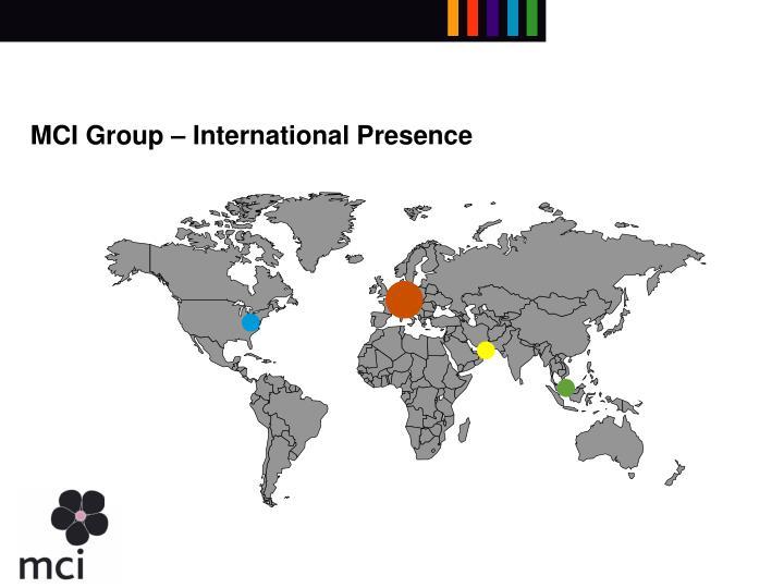 MCI Group – International Presence