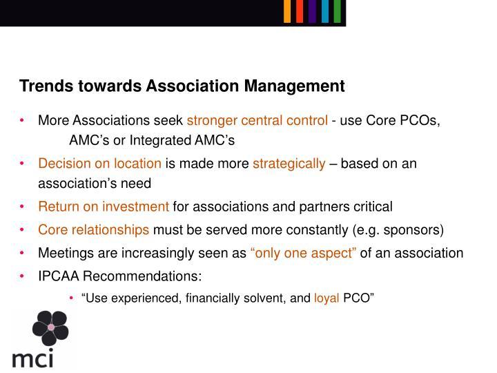 Trends towards Association Management