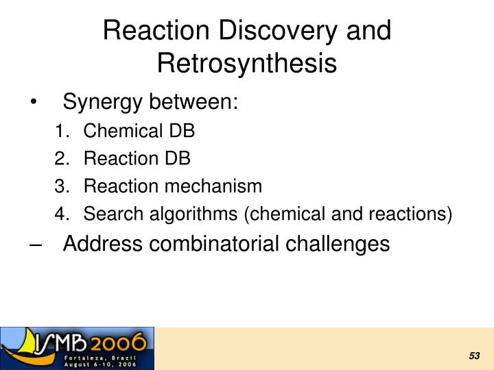 Reaction Discovery and Retrosynthesis
