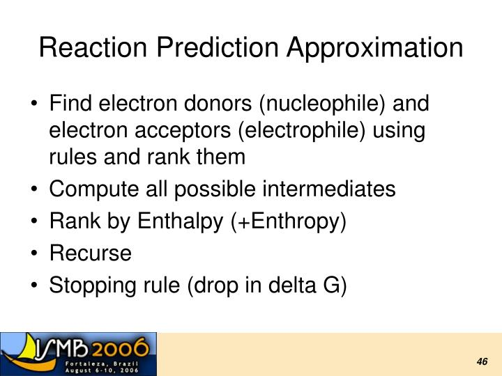 Reaction Prediction Approximation