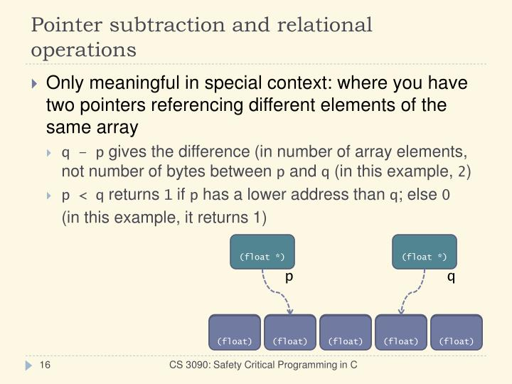 Pointer subtraction and relational operations