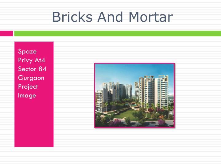 Bricks and mortar3