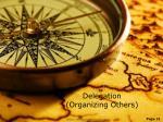 delegation organizing others
