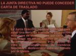 la junta directiva no puede conceder carta de traslado
