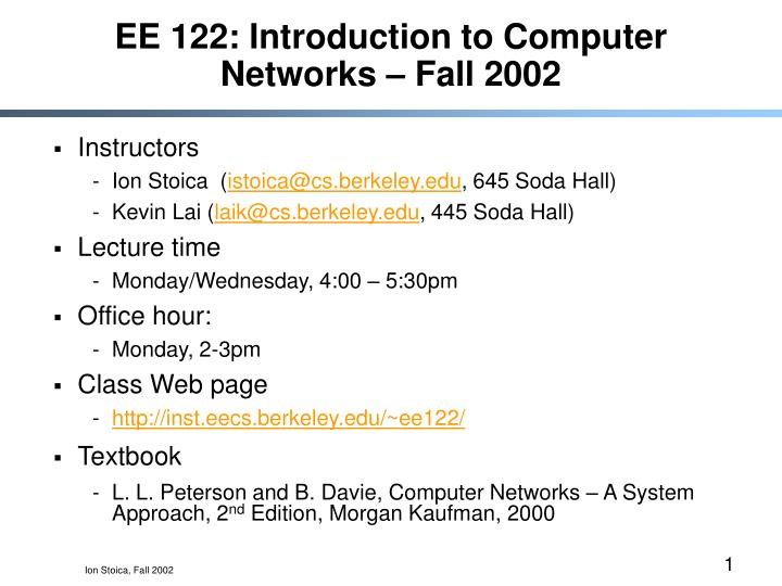 ee 122 introduction to computer networks fall 2002