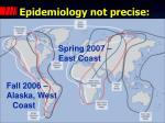 epidemiology not precise