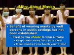 more about masks