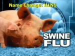 name change h1n1