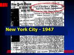 new york city 1947