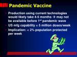 pandemic vaccine
