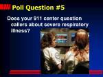 poll question 5