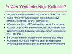n vitro y ntemler ni in kullan l r