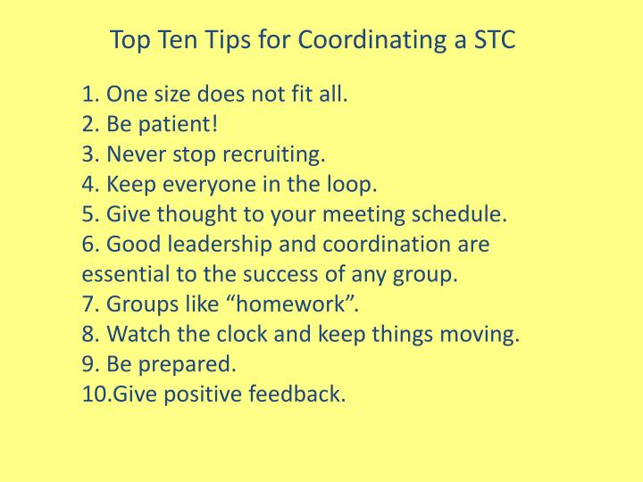 Top Ten Tips for Coordinating a STC