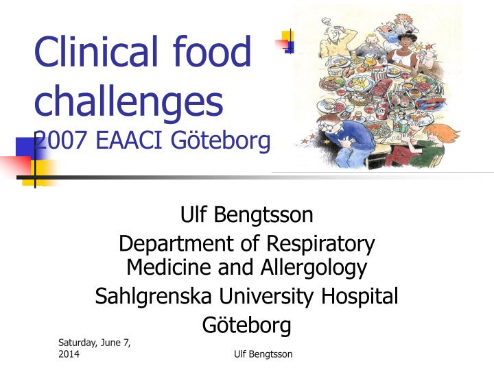 clinical food challenges 2007 eaaci g teborg n.