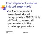 food dependent exercise induced anaphylaxis1