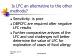 is lfc an alternative to the other methods