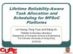 lifetime reliability aware task allocation and scheduling for mpsoc platforms