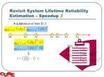 revisit system lifetime reliability estimation speedup i1