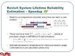 revisit system lifetime reliability estimation speedup iv