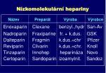 n zkomolekul rn hepariny