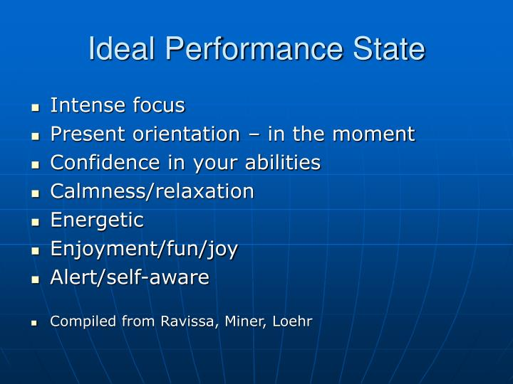 Ideal performance state