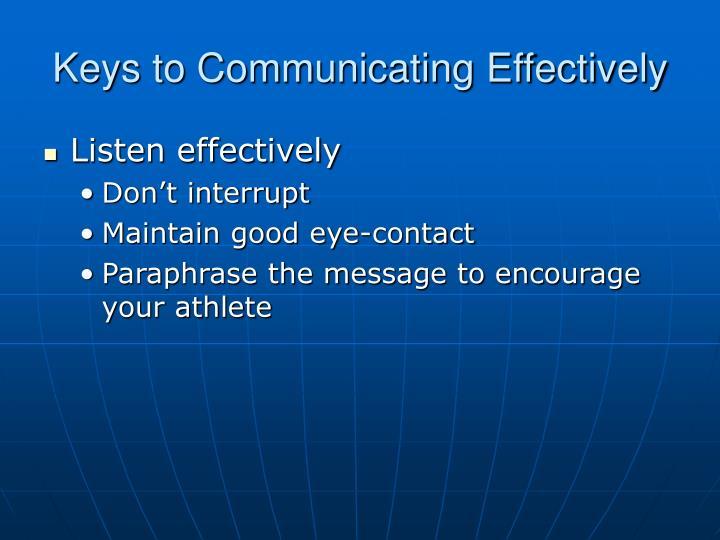 Keys to Communicating Effectively