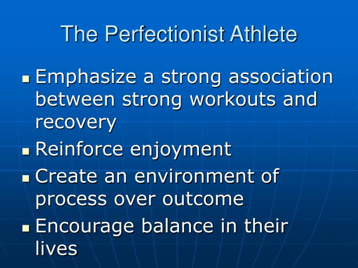 The Perfectionist Athlete