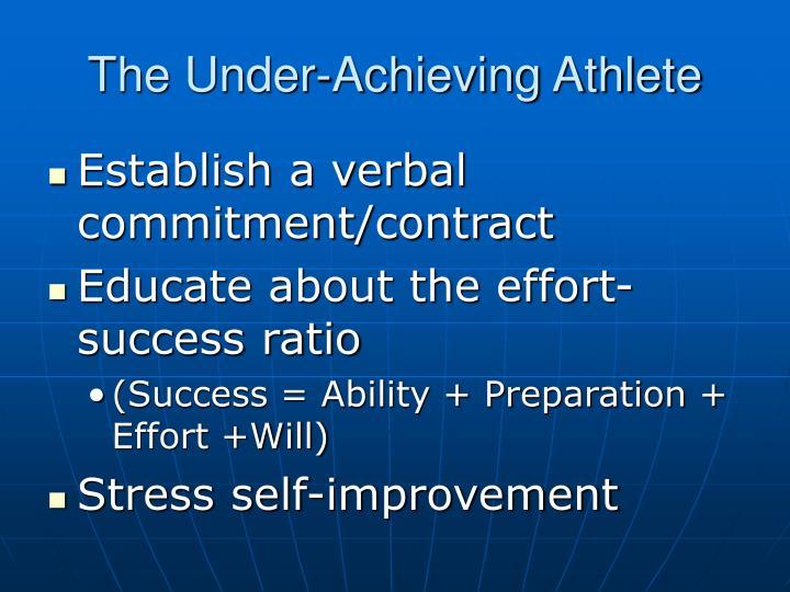 The Under-Achieving Athlete