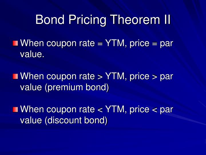 Bond Pricing Theorem II