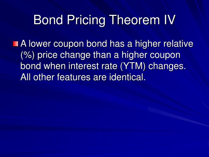 Bond Pricing Theorem IV