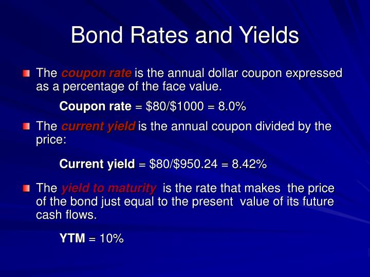 Bond Rates and Yields