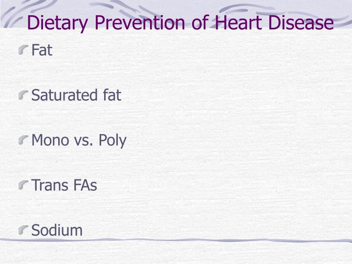 Dietary Prevention of Heart Disease