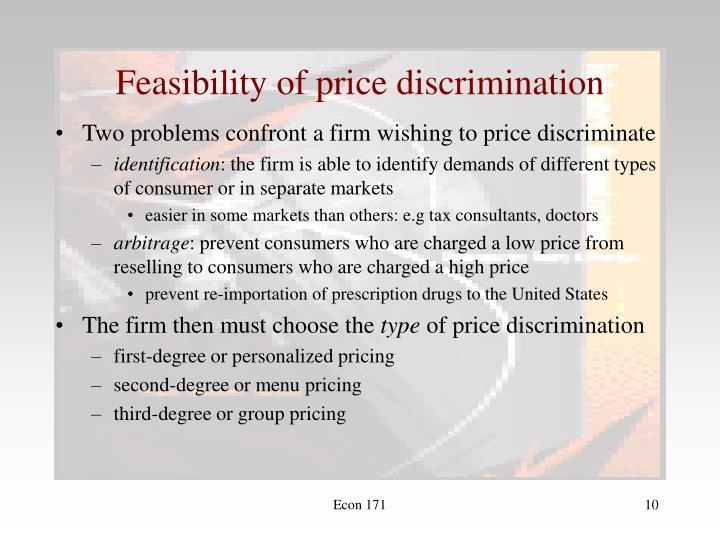 Feasibility of price discrimination
